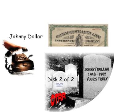 Pronunciation OTRR_YoursTrulyJohnnyDollar_Singles